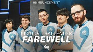 Farewell Cloud9 Challenger!