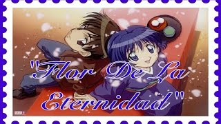 Flor de la Eternidad Fandub Latino {Towa no Hana - Ai Yori Aoshi}