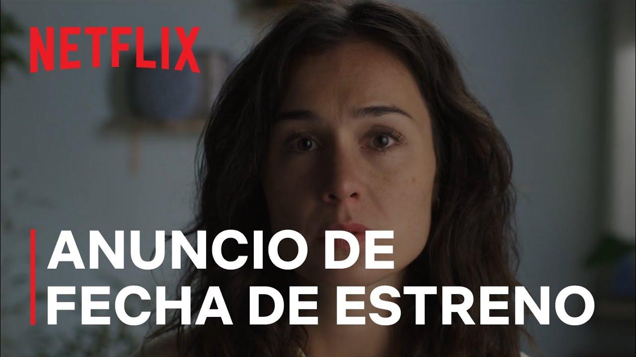 Download El tiempo que te doy | Anuncio de fecha de estreno | Netflix