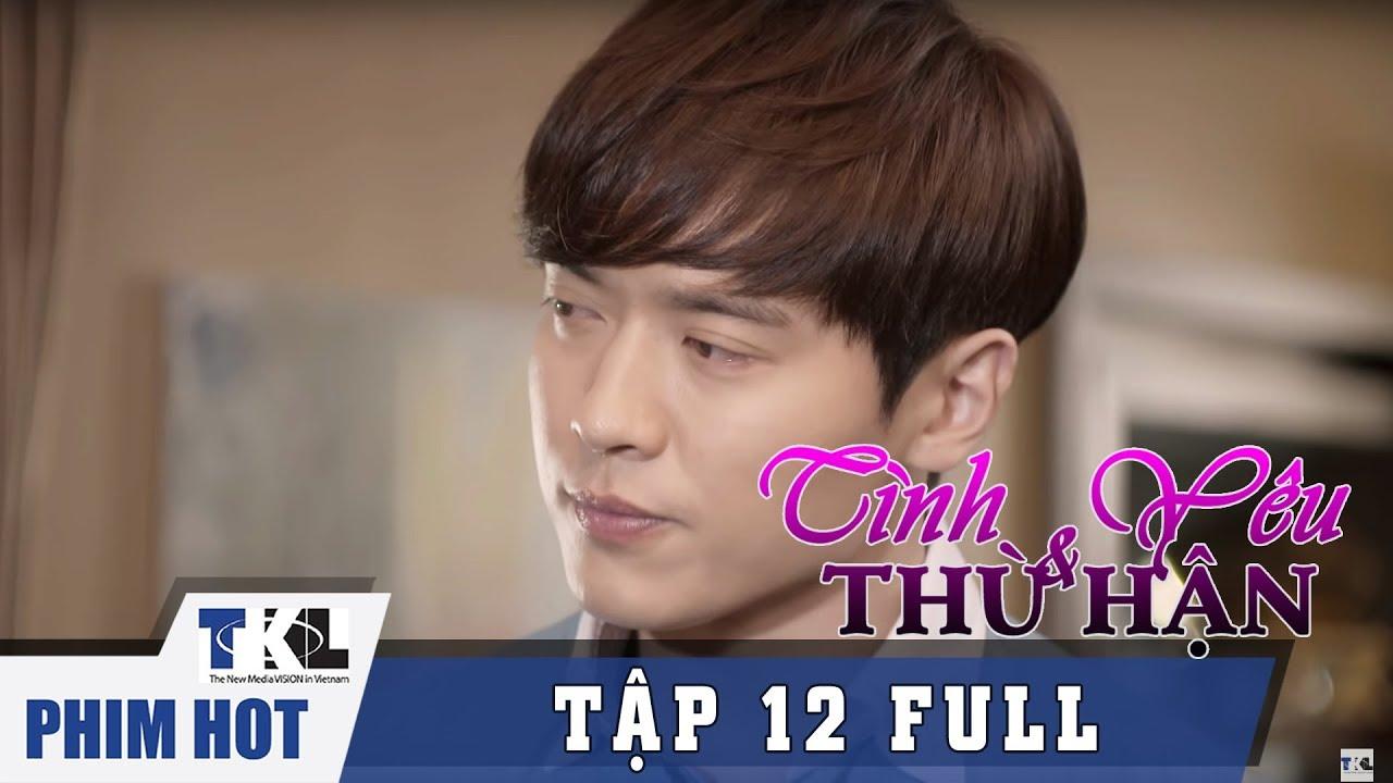 image TÌNH YÊU VÀ THÙ HẬN - Tập 12 | Phim Trung Quốc Thái Lan Lồng Tiếng