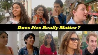 Does Dick Size  Matter ? | Delhi Answers |