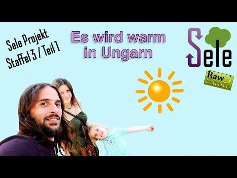 Auswandern nach Ungarn - es wird warm in der neuen Heimat! Start der dritten SELE Staffel!