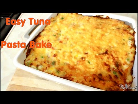 Easy Tuna Pasta Bake With Cheese Sauce
