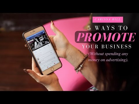 5 Ways To Promote Your Business Without Spending Any Money On Advertising.