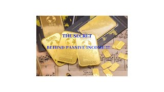 THE SECRET Behind PASSIVE INCOME !!!