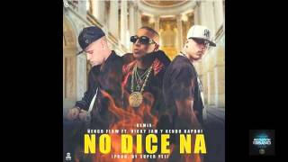 No dice na (Remix) Ñengo Flow Ft Nicky Jam y Kendo Kaponi Official music