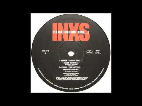 INXS - Please (You Got That...) (Needful Dub Mix)