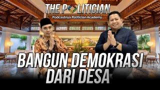 Bangun Demokrasi Dari Desa (The Politician Eps 1)