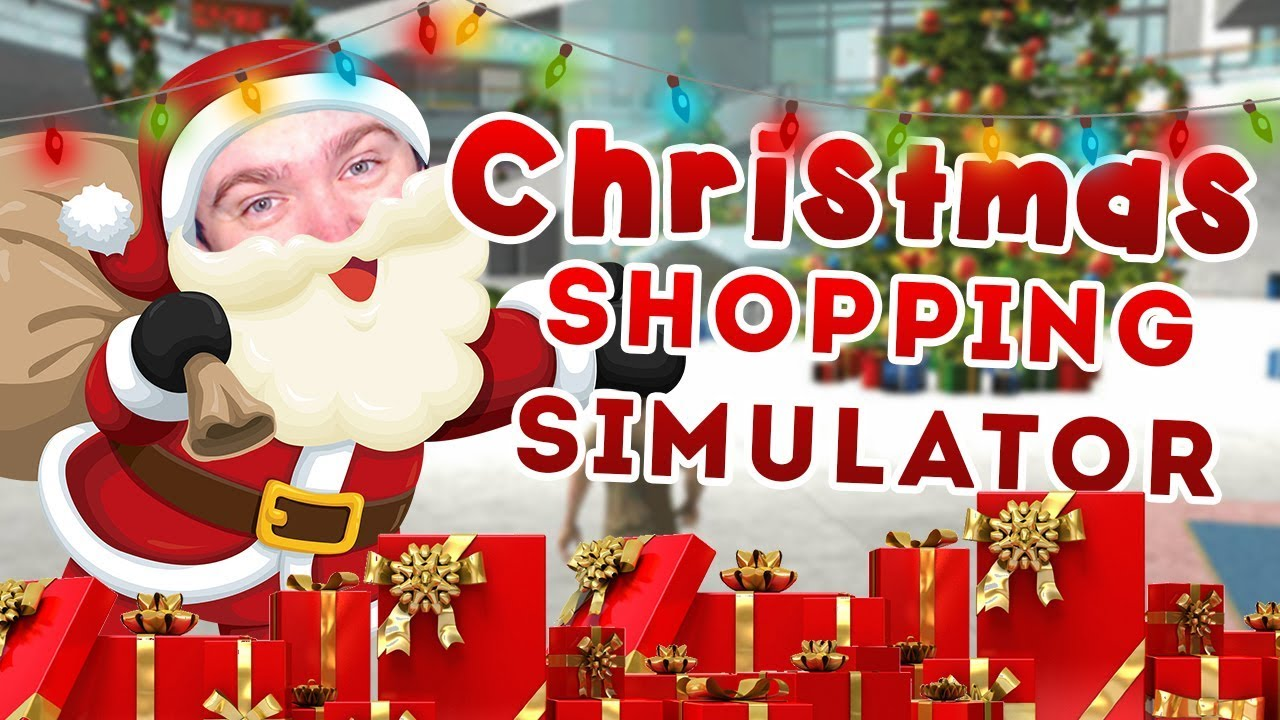 Christmas Shopping Simulator.This Game Is Weird Christmas Shopper Simulator