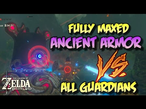 FULLY MAXED ANCIENT ARMOR VS ALL GUARDIAN TYPES Zelda Breath of the Wild