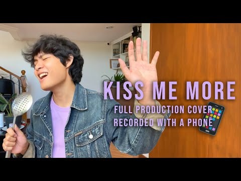 Kiss Me More (Doja Cat ft. SZA) – FULL PRODUCTION COVER but recorded with a phone