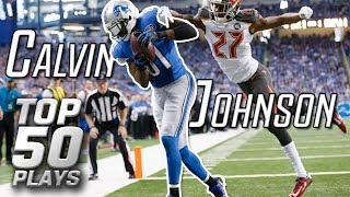 Calvin Johnson Top 50 Most Unbelievable Plays of All-Time | NFL Highlights