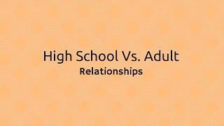 The Difference Between High School Puppy Love and an Adult Relationship