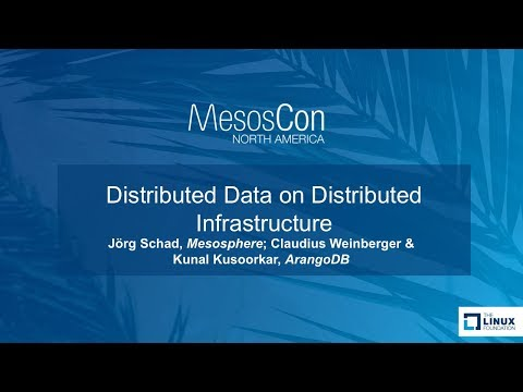 Distributed Data on Distributed Infrastructure