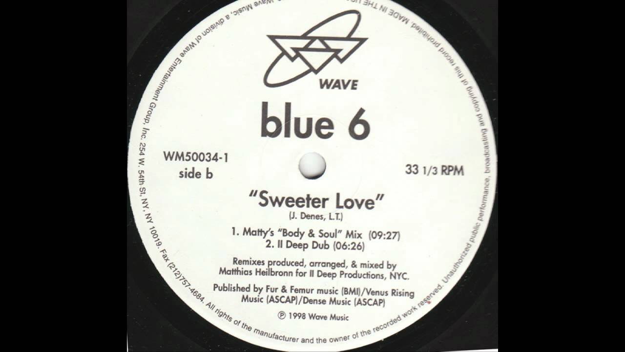 BLUE SIX - SWEETER LOVE LYRICS - SongLyrics.com