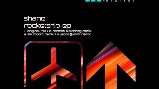 Shane - Rocketship (Napalm & d-phrag Remix) - Jetlag Digital