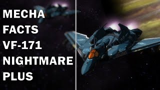 Mecha Facts Episode 8: VF-171 Nightmare Plus