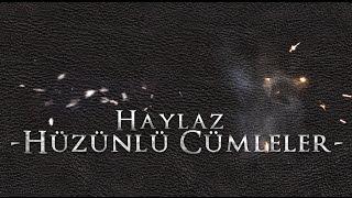 Haylaz - Hüzünlü Cümleler 2013