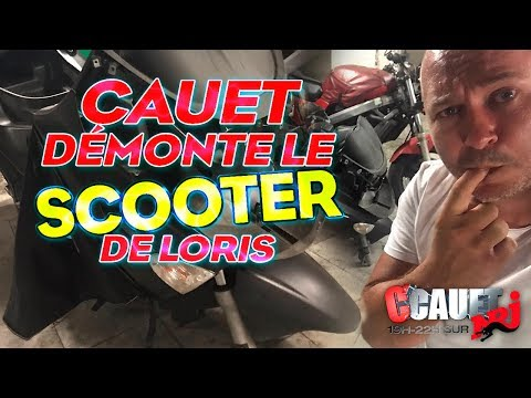 CAUET DEMONTE LE SCOOTER DE LORIS