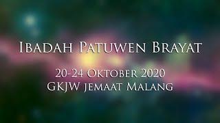 Ibadah Patuwen Brayat 20-24 Oktober 2020 GKJW Jemaat Malang