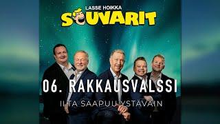 Lasse Hoikka & Souvarit - 06. Rakkausvalssi
