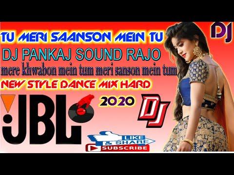 mere-khwabon-mein-tu-meri-saanson-mein-tum-dj-song-remix-hindi-songs-2021-hits-new-dj-remix-hardbass