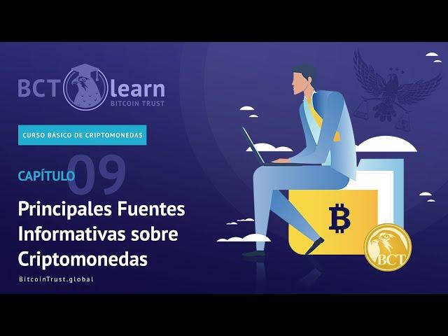 Bitcoin Trust - Cap. 09 - Principales Fuentes Informativas sobre Criptomonedas