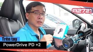 Trên tay tẩu sạc điện thoại trên xe hơi Anker PowerDrive PD +2 A2721
