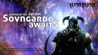 Sovngarde Awaits ~ Music Inspired by Skyrim (TES) ~ LunarWolf Project