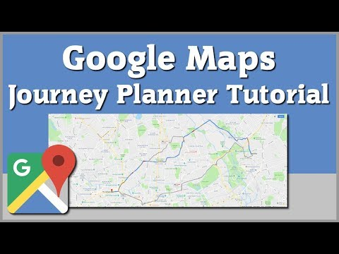 Google Maps Journey Planner - Travel Directions Tutorial