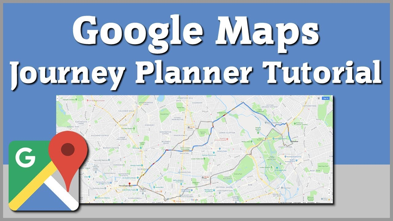 Google Maps Journey Planner Travel Directions Tutorial Youtube