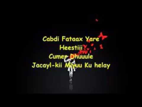 Download cabdifatax Yare  Heestii Jacaylkii miyuu Ku Helay  Xasuustii Cumar Dhuule