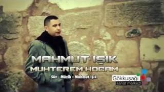 Mahmut IŞIK - Seni Seviyoruz Muhterem Hocam