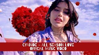 CYANIDE - ทุกเทศกาล (ALL SEASON LOVE) OFFICIAL MV