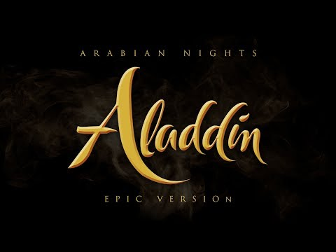 Aladdin - Arabian Nights |  Epic Version Mp3