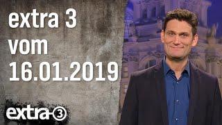 Extra 3 vom 16.01.2019