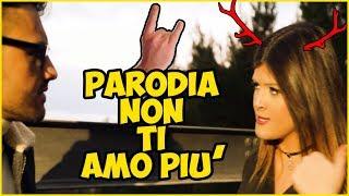 Daniele De Martino Ft. Noemi Mesto - Non ti amo più (Ufficiale 2017) | PARODIA