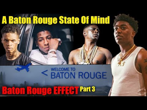 Baton Rouge EFFECT Pt. 3 (A Baton Rouge State Of Mind)