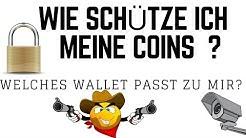Wie sichere ich meine Coins Token Bitcoin Ether DASH Ripple? Welches Wallet ist das Beste ? Deutsch