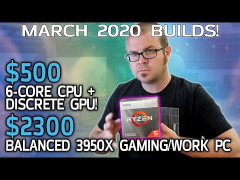 $500 (Non-APU!) Gaming PC + Ideal 3950X System - March 2020 Builds