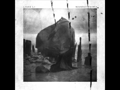 Lykke Li - I Know Places - Wounded Rhymes 2011