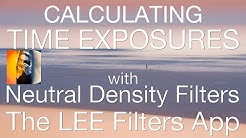 Lee Filter APP How To Calculate Time Exposures Using ND Filters