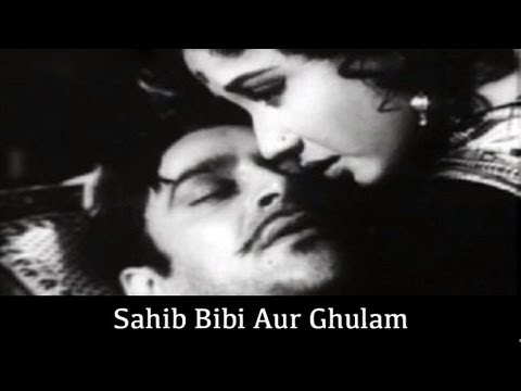 Sahib Bibi Aur Ghulam - 1962