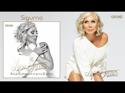 Lepa Brena - Sigurno - (Official Audio 2018)