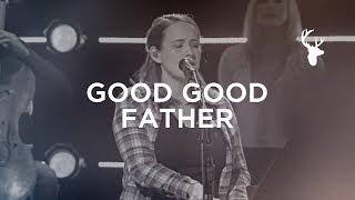 Good Good Father (Acoustic) - Lydia Shaw   Bethel Music Worship