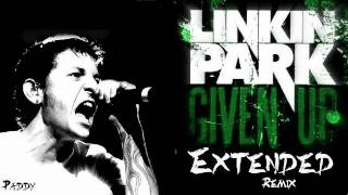 Linkin Park - Given up [Extended Remix] [+Download]