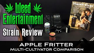 Apple Fritter - Multi-Cultivator Comparison - Hybrid - Strain Review