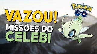 VAZOU: MISSÕES ESPECIAIS DO CELEBI!! | Pokémon GO