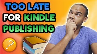 Is Kindle Publishing Still Profitable In 2018