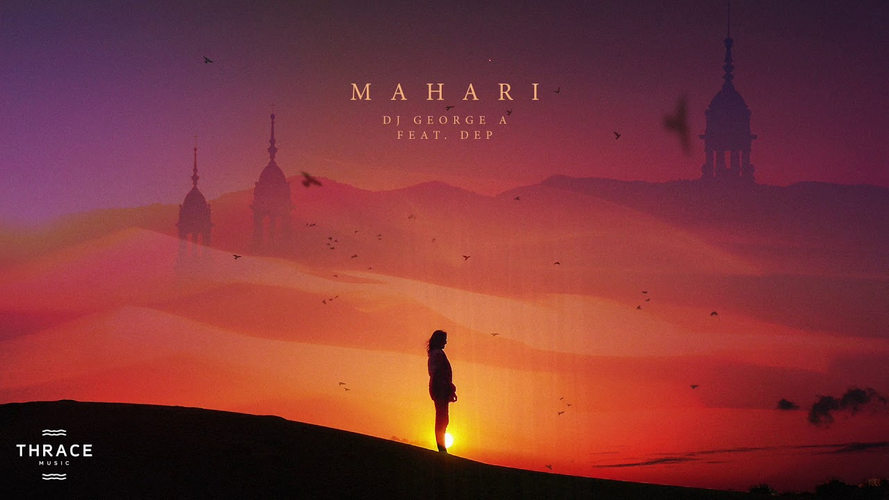DJ George A feat  DEP - Mahari (MD Dj Remix)